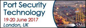 Port Security Technology 2017, 19-20 June, London, United Kingdom - Κεντρική Εικόνα